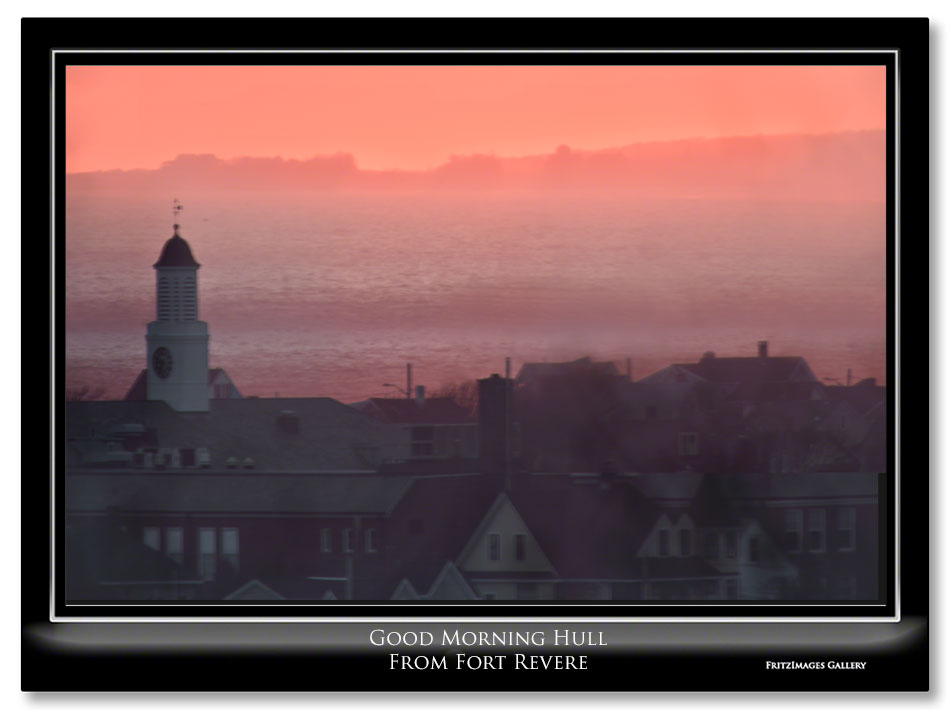 FritzImages | 2012 Dec Blog | image name = Fi Good Morning from Fort Revere H