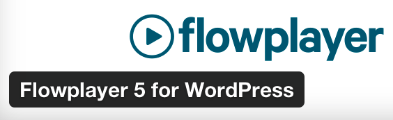 FritzImages | [Video] FlowPlayer 5 for WordPress | image name = FlowPlayer5