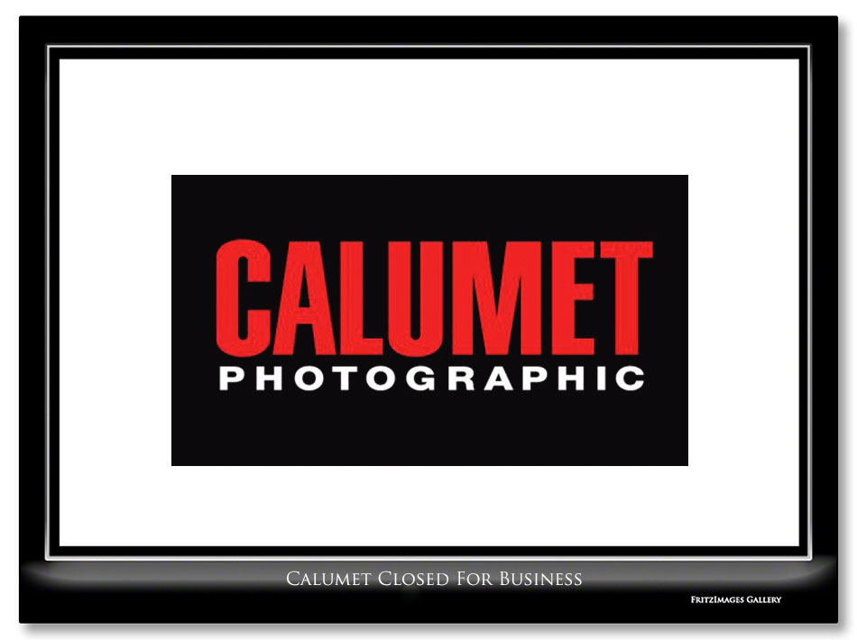 FritzImages | Nikon D4s Shipping Today | image name = Calumet Closed for Business